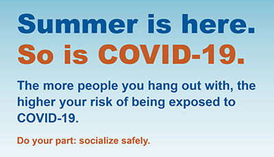 Summer is here. So is COVID-19.