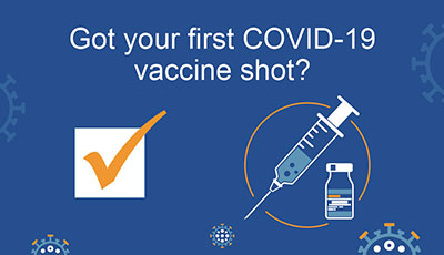 Got your first COVID-19 vaccine shot poster