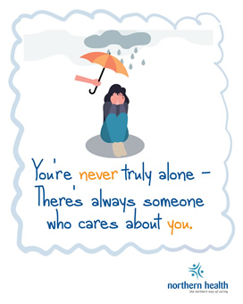 You're never truly alone, there's always someone who cares about you.