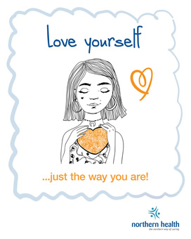 Love yourself, just the way you are.